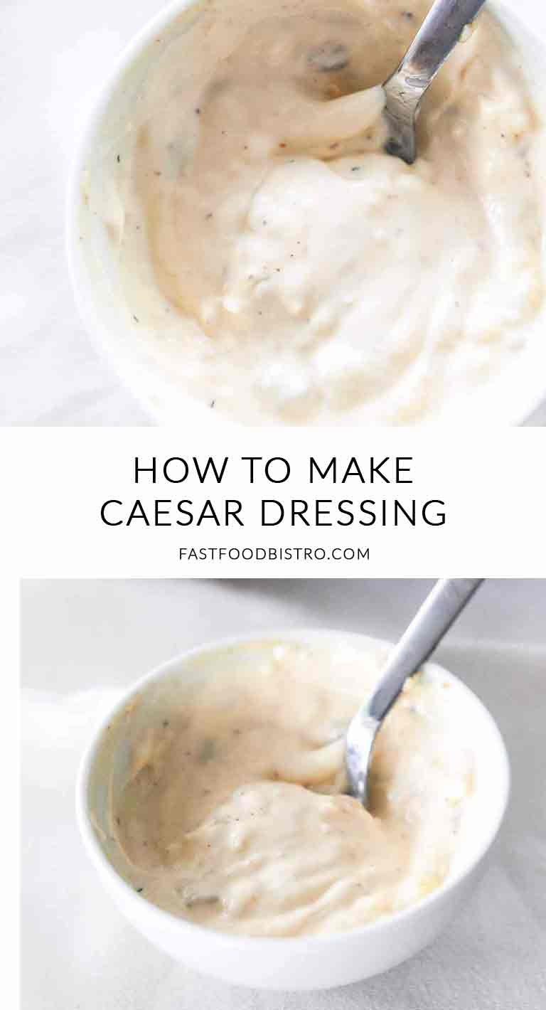 Want to know how to make caesar dressing? Try this homemade caesar dressing recipe. It is rustic and super tasty. Visit fastfoodbistro.com for the full recipe #fastfoodbistro #caesardressing #homemadecaesardressing #dressingrecipe #dressing