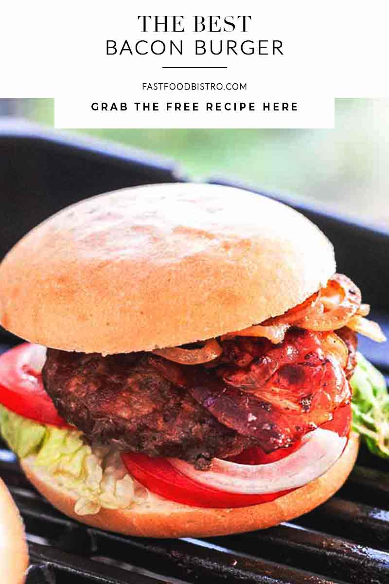 Looking for an easy but tasty hamburger recipe? Try this bacon burger. It is made on the barbecue but can be made with a grill pan as well. Visit fastfoodbistro.com for the full recipe #fastfoodbistro #baconburger #hamburger #baconburgerrecipe #baconandbeefburger