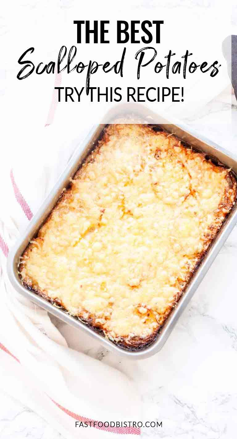 Looking for a quick and easy scalloped potatoes recipe? Try these au gratin potatoes. On the table in an hour and super tasty. Visit fastfoodbistro.com for the full recipe #fastfoodbistro #potatogratin #scallopedpotatoes #augratinpotatoes #sidedish