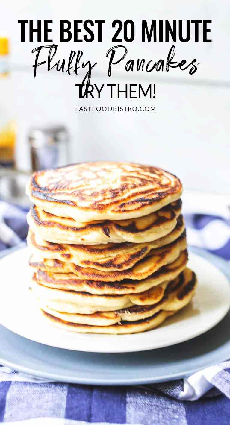 How to make fluffy pancakes? Take a look at this easy pancake recipe. They are easy to make, done in 20 minutes and melt in your mouth. Visit fastfoodbistro.com for the full recipe #fastfoodbistro #fluffypancakes #howtomakefluffypancakes #fluffiestpancakes #bestpancakerecipe