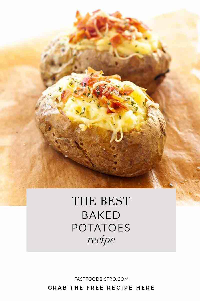 How to make baked potatoes? Try this soft, fluffy, baked potato recipe. In the oven, no foil, cream, bacon and you get the best oven baked potato ever! Visit fastfoodbistro.com for the full recipe! #fastfoodbistro #bakedpotato #ovenbakedpotato #loadedpotato #sidedish #creamypotatoes