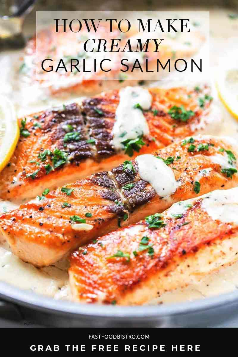 Creamy garlic salmon is a great dinner recipe that is ready in less than 20 minutes. Fresh and tasty with some added lemon. Visit fastfoodbistro.com for the full recipe #fastfoodbistro #creamygarlicsalmon #dinnerrecipe #salmon #garlicsalmon