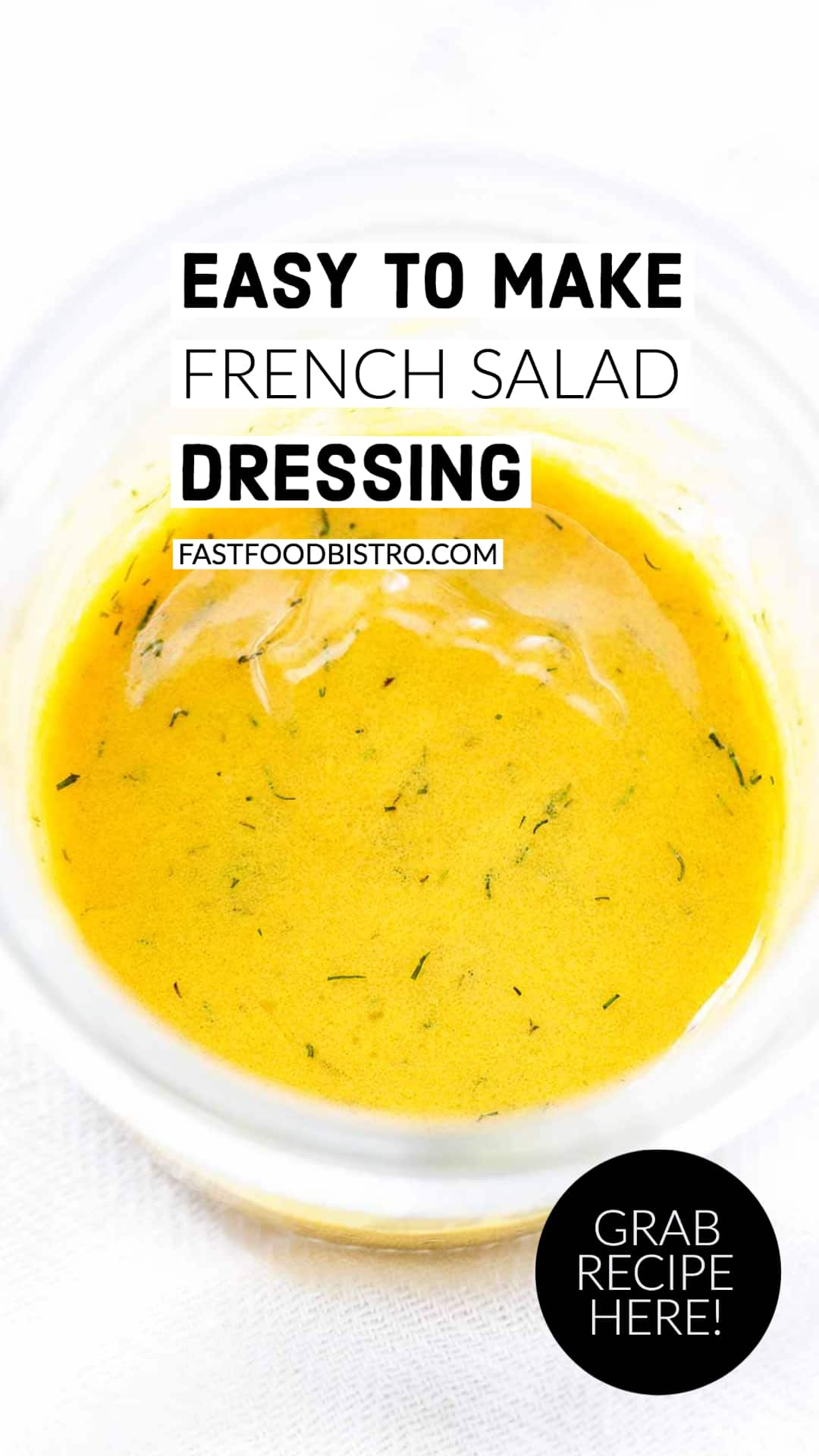 French salad dressing or Dijon mustard dressing is super easy to make and great to serve with a lettuce salad or veggie salad. Done in less than 5 minutes. Try it! Visit fastfoodbistro.com for the full recipe #fastfoodbistro #frenchsaladdressing #frenchvinaigrette #frenchdressing #dijonmustarddressing